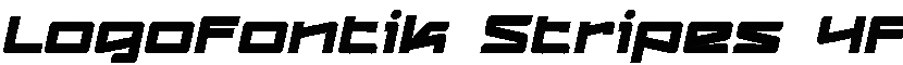 Logofontikstripes4f Italic